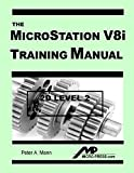 MicroStation V8i Training Manual 2D Level 2