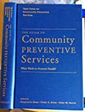 The Guide to Community Preventive Services 9780195151084