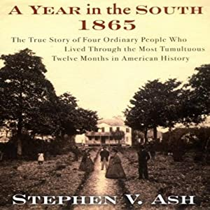 A Year in the South: 1865 Audiobook