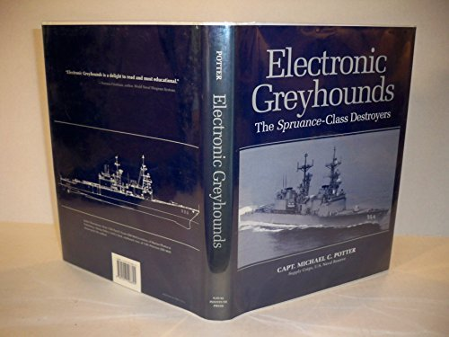 Electronic Greyhounds: The Spruance-Class Destroyers ()
