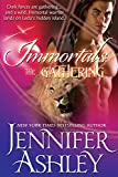 The Gathering (Immortals Book 4)