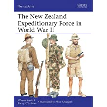 The New Zealand Expeditionary Force in World War II (Men-at-Arms Book 486)