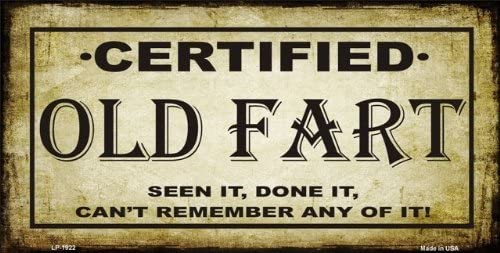 CERTIFIED OLD FART METAL NOVELTY LICENSE PLATE TAG