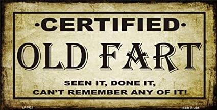 Certified Old Fart Metal Novelty License Plate Tag Sign