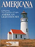 img - for Americana, July/August 1989, Volume 17, Number 3: American Lighthouses book / textbook / text book