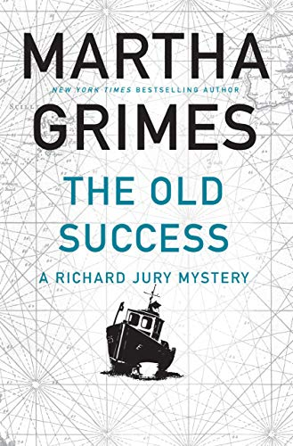The Old Success (A Richard Jury Mystery) by [Grimes, Martha]