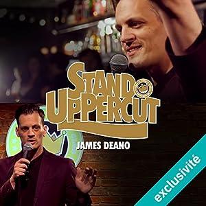 Stand UpPercut : James Deano Hörspiel