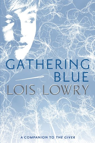 Gathering Blue (Giver Quartet, Book 2)