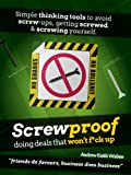 ScrewProof: Doing deals that won't f*ck up