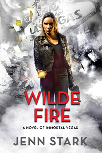 Wilde Fire: Immortal Vegas, Book 10