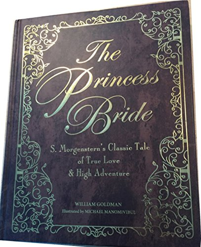Book cover from The Princess Bride Deluxe Gift Edition by William Goldman