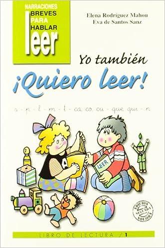 Yo También ¡quiero Leer! 1: Libro De Lectura Descargar Epub Ahora