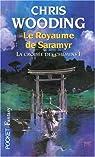 La Croisée des Chemins, tome 1 : Le Royaume de Saramyr / Les Tisserands de Saramyr par Wooding