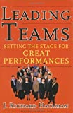 Leading Teams, J. Richard Hackman, 1578513332
