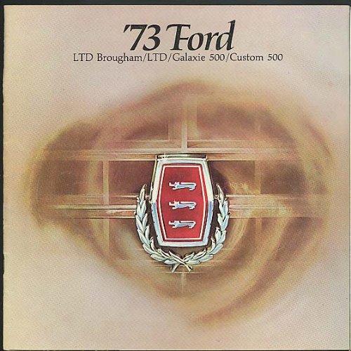 - 1973 Ford LTD Brougham & LTD & Galaxie 500 & Custom 500 sales brochure