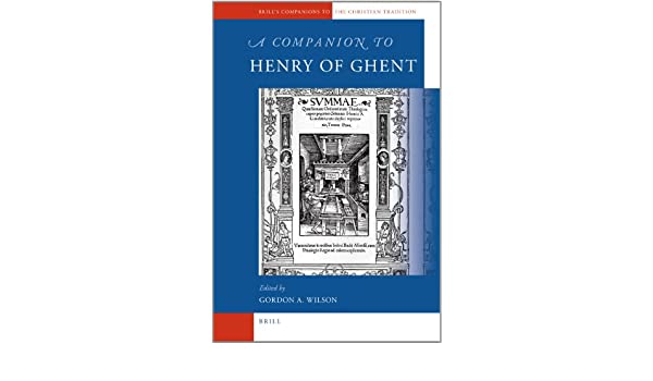A Companion to Henry of Ghent