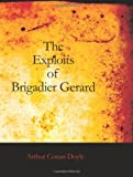 The Exploits of Brigadier Gerard, Arthur Conan Doyle, 1426448244