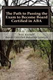 The Path to Passing the Exam to Become Board