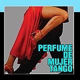 Perfumes De Mujer Best Deals - Perfume de Mujer Tango