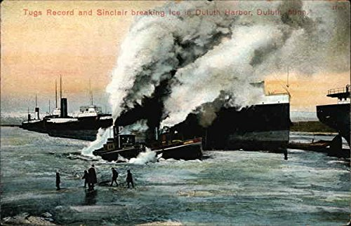 Tugs Record and Sinclair Beaking Ice in Duluth Harbor Duluth, Minnesota Original Vintage Postcard
