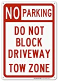 """No Parking Do Not Block Driveway Tow Zone Sign - 14""""x10"""" .040 Rust Free Aluminum - Made in USA - UV Protected and Weatherproof - A82-227AL"""