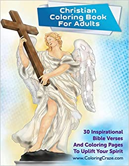 Christian Coloring Book For Adults: 30 Inspirational Bible ...