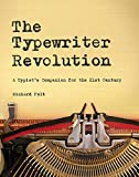The Typewriter Revolution: A Typist's Companion for