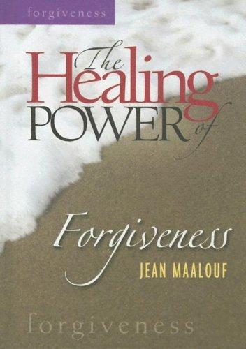 The Healing Power of Forgiveness PDF