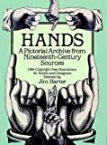 Hands: A Pictorial Archive from Nineteenth-Century Sources: A Pictoral Archive from Nineteenth-century Sources (Dover Pictorial Archives)