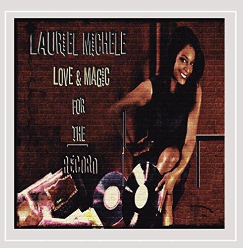 Love & Magic for the Record Michele Magic