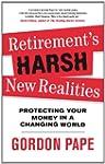 Retirement's Harsh New Realities: Pro...