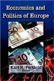 Politics and Economics of Europe, Karl H. Ferthold, 1604563842