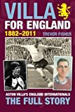img - for Villa for England by Trevor Fisher (2014-02-20) book / textbook / text book