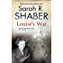 Louise's War (A Louise Pearlie Mystery Book 1)