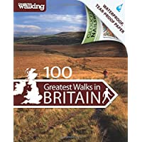 100 Greatest Walks in Britain (Country Walking)