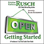 Getting Started: A Freelancer's Survival Guide Short Book | Kristine Kathryn Rusch