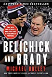 img - for Belichick and Brady: Two Men, the Patriots, and How They Revolutionized Football book / textbook / text book
