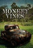 Monkey Vines, Ian F. Harrison, 1477136215
