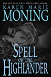 Front cover for the book Spell of the Highlander by Karen Marie Moning