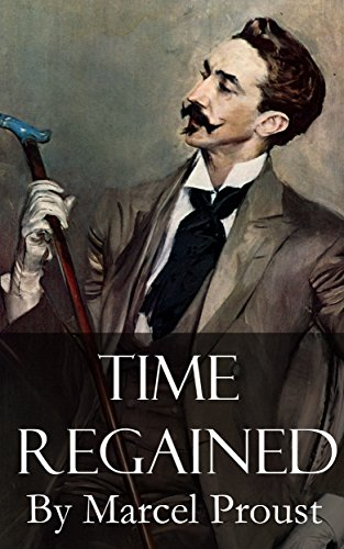 Time regained - In search of the lost time 7