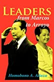 Leaders from Marcos to Arroyo, Homobono A. Adaza, 1449050735