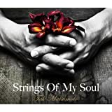 Strings Of My Soul(初回限定盤)(DVD付)
