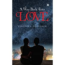 A Way Back Into Love