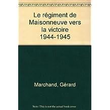 REGIMENT DE MAISONNEUVE...