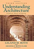 img - for Understanding Architecture: Its Elements, History, and Meaning book / textbook / text book