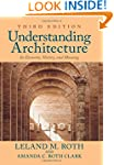 Understanding Architecture: Its Eleme...