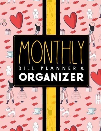 Download Monthly Bill Planner & Organizer: Bill Payment Schedule Spreadsheet, Money Tracking Journal, Easy Spreadsheet For Monthly Bills, Simple Monthly Budget ... Bill Planner & Organizers) (Volume 17) pdf epub