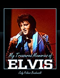 Meeting Elvis: vol 1 My Treasured Memories (My Treasured Memories of Elvis)