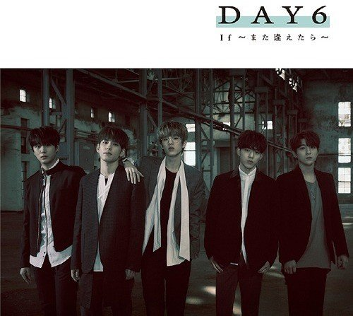 CD : Day6 - If -mata Aetara (limited Edition) (Limited Edition, With DVD, Japan - Import, 2PC)