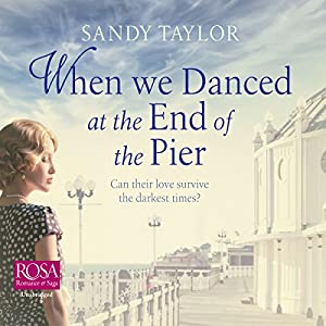When We Danced at the End of the Pier Audiobook